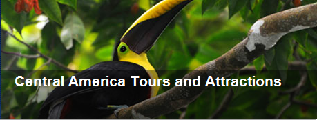 Central America Tours and Attractions